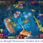 Manfaatkan Benefit Permainan Tembak Ikan Online